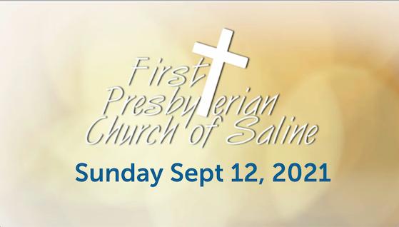 Sunday Sep 12 2021 Worship