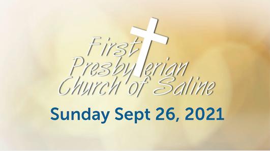 Sunday Sep 26 2021 Worship