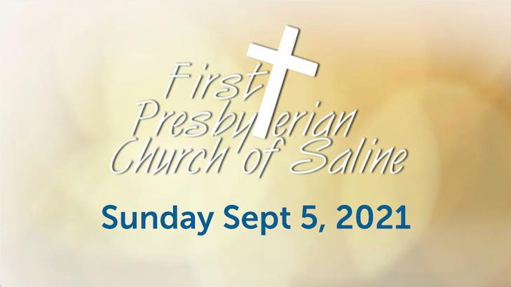 Sunday September 5 2021 Worship
