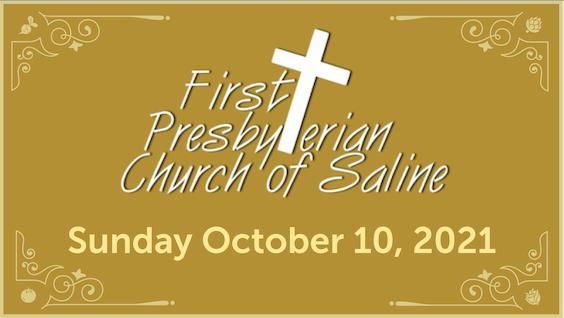 Sunday Oct 10 2021 Worship