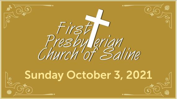 Sunday Oct 3 2021 Worship